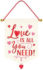 Love IS ALL You NEED Hanging Sign