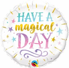 """Have A Magical Day Balloon 18"""""""