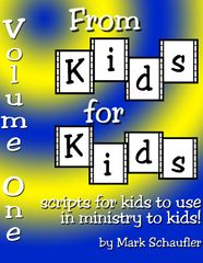 From Kids for Kids, Volume One Drama Scripts