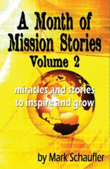 A Month of Mission Stories Volume 2