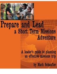 Prepare and Lead a Short Term Mission Adventure