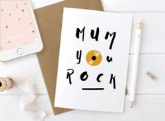 Mum you rock card by Mrs Best