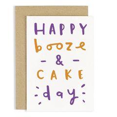 Happy Booze & Cake Day Card