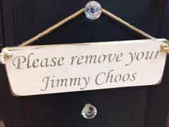 Please remove your Jimmy Choos