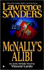 McNally's Alibi by Lawrence Sanders-An Archy McNally novel by Vincent Lardo,(Smaller Size)