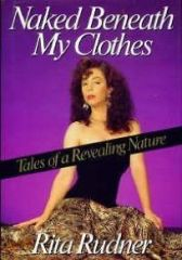 Naked Beneath My Clothes by Rita Rudner