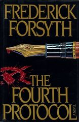 Fourth Protocol, The by Frederick Forsyth