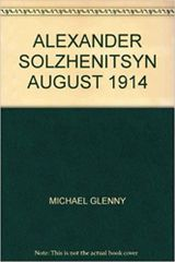 August 1914 by Aleksandr I. Solzhenitsyn