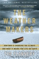 Weather Makers by Tim Flannery