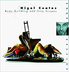 Body Buildings and City Scapes by Nigel Coates