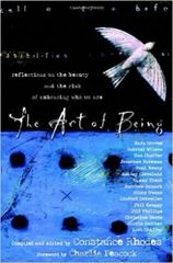 Art of Being-Reflections on the Beauty and Risk of Embracing Who we are-Edited by Constance Rhodes