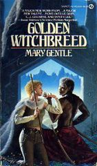 Golden Witchbreed by Mary Gentle