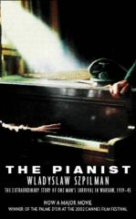 Pianist, The by Wladyslaw Szpilman