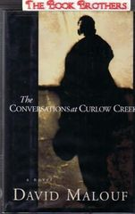 Conversations at Curlow Creek by David Malouf