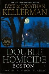 Double Homicide: Santa Fe and Boston by Jonathan and Faye Kellerman