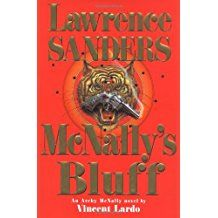 McNally's Bluff by Lawrence Sanders-An Archy McNally novel by Vincent Lardo,(Smaller Size)