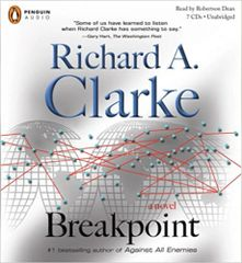 Breakpoint by Richard A. Clarke