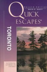 Quick Escapes-Toronto by David E. Scott