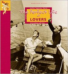 Perfect Life of Lovers by Monique Pivot