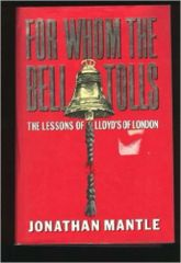 For Whom the Bell Tolls: The Lessons of Lloyds of London