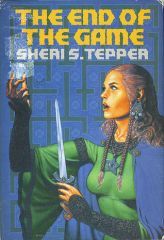 End of the Game by Sheri S. Tepper