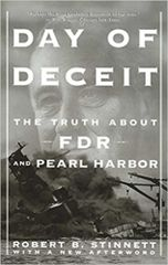 Day of Deceit-The Truth about FDR and Pearl Harbor by Robert B. Stinnett