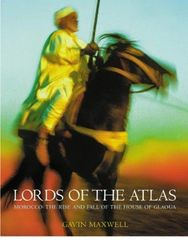 Lords of the Atlas by Gavin Maxwell