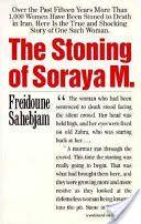 Stoning of Soraya M. by Freidoune Sahebjam