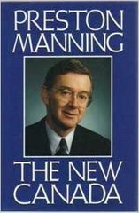 The New Canada by Preston Manning