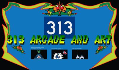 313 Arcade and Art