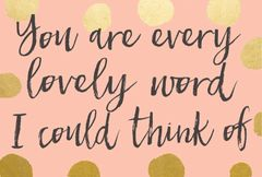 Gift Postcard 'you are every lovely word I could think of'
