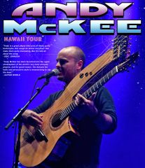May 31, Fri. Kona, - Andy McKee - Aloha Theater - Kainaliu - Gold Circle