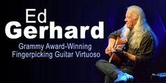 Jan. 18, Fri. - Hilo - Grammy Award-Winning Fingerpicking Guitar Virtuoso Ed Gerhard