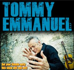 August 26, Sunday - Tommy Emmanuel - Gold Circle - Big Island