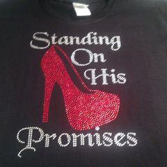 STANDING ON HIS PROMISES RHINESTONE BLING TEE