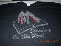STANDING ON HIS WORD RHINESTONE BLING TEE