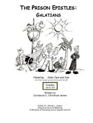 The Prison Epistles: Galatians 1-3 grade By Constance C. James B.S. Pharm.