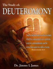 The Study of Deuteronomy By Dr. Jimmy James