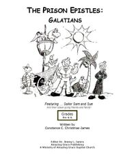 The Prison Epistles: Galatians Pre-k-Kindergarden By Constance C. James B.S. Farm.