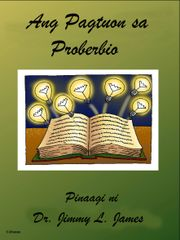 The Study of Proverbs in Cebuano By Dr. Jimmy James