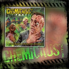 CHEMICAUST - Unleashed Upon This World ( CD )