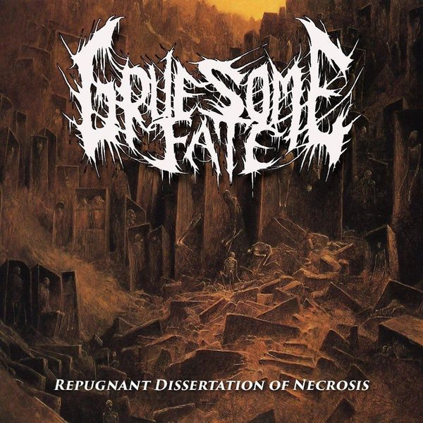 Gruesome Fate - Repugnant Dissertation Of Necrosis (CD)