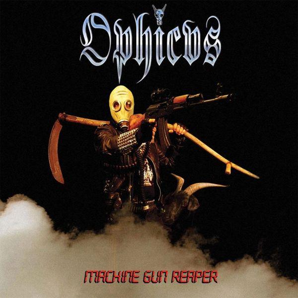 Ophicvs - Machine Gun Reaper (CD)