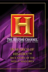 DVD - History Channel - True Story of the Molly Maguires