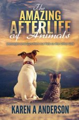 The Amazing After Life of Animals Book by Karen Anderson
