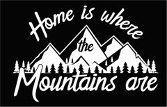 Home is Where the Mountains Are Sweatshirt