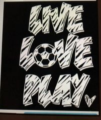 Live, Love, Play Soccer