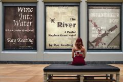 Pastor Stephen Grant Trilogy #2 - Signed Set: THE RIVER, MURDERER'S ROW and WINE INTO WATER