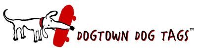 Dog Town Dog Tags