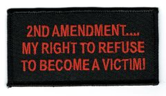 2ND AMENDMENT...MY RIGHT TO REFUSE TO BECOME A VICTIM!